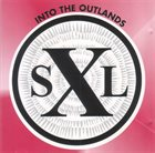 BILL LASWELL SXL: Into The Outlands album cover