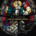 BILL LAURANCE Live At Union Chapel album cover