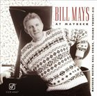 BILL MAYS At Maybeck: Maybeck Recital Hall Series, Volume Twenty-Six album cover