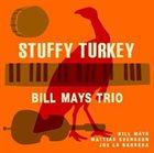 BILL MAYS Stuffy Turkey album cover