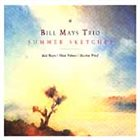 BILL MAYS Summer Sketches album cover