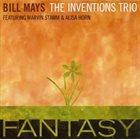 BILL MAYS The Inventions Trio : Fantasy album cover