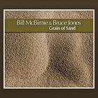 BILL MCBIRNIE Grain of Sand album cover