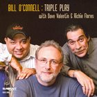 BILL O'CONNELL Triple Play album cover