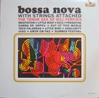 BILL PERKINS Bossa Nova With Strings Attached - The Tenor Of Bill Perkins album cover
