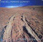 BILL PERKINS Journey To The East album cover