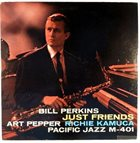 BILL PERKINS Just Friends album cover