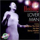 BILLIE HOLIDAY Lover Man - The World of Billie Holiday album cover