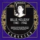 BILLIE HOLIDAY The Chronological Classics: Billie Holiday 1940-1942 album cover