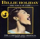 BILLIE HOLIDAY The Voice of Jazz: The Complete Recordings 1933-1940 album cover