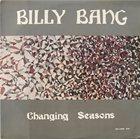BILLY BANG Changing Seasons album cover