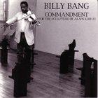BILLY BANG Commandment for the Sculpture of Alain Kirili album cover