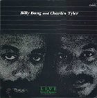 BILLY BANG Live At Greenspace (with Charles Tyler) album cover