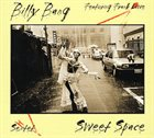 BILLY BANG Sweet Space/Untitled Gift album cover