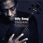 BILLY BANG Vietnam: Reflections album cover