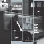 BILLY BRANDT The Ballad of Larry's Neighbor album cover