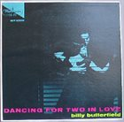 BILLY BUTTERFIELD Dancing For Two In Love album cover