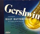 BILLY BUTTERFIELD Gershwin album cover
