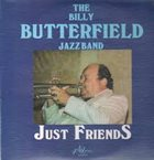 BILLY BUTTERFIELD Just Friends album cover