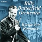 BILLY BUTTERFIELD Recipe For Romance album cover