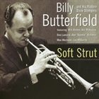 BILLY BUTTERFIELD Soft Strut album cover