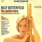 BILLY BUTTERFIELD The Golden Horn album cover