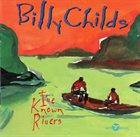 BILLY CHILDS I've Known Rivers album cover
