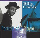 BILLY CHILDS Portrait Of A Player album cover