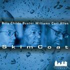 BILLY CHILDS Skim Coat album cover