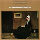 BILLY COBHAM Alivemutherforya (with Steve Khan / Alphonso Johnson / Tom Scott) album cover