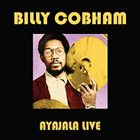 BILLY COBHAM Ayajala Live album cover