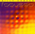 BILLY COBHAM Focused album cover