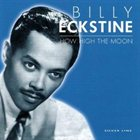 BILLY ECKSTINE How High the Moon album cover