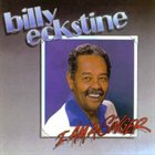 BILLY ECKSTINE I am a Singer album cover
