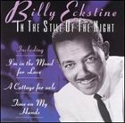 BILLY ECKSTINE In the Still of the Night album cover
