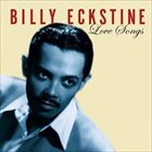 BILLY ECKSTINE Love Songs album cover