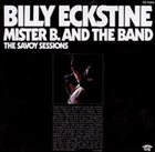 BILLY ECKSTINE Mr. B. and the Band: The Savoy Sessions album cover