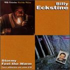 BILLY ECKSTINE Stormy / Feel the Warm album cover