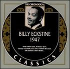 BILLY ECKSTINE The Chronological Classics: Billy Eckstine 1947 album cover