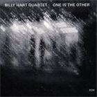 BILLY HART One Is The Other album cover