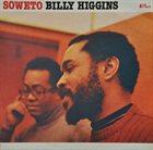 BILLY HIGGINS Soweto album cover