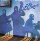 BILLY HIGGINS The Essence (with Ray Drummond & Hank Jones) album cover