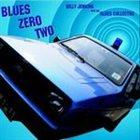 BILLY JENKINS Blues Zero Two album cover