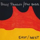 BILLY JENKINS East/West Now Wear the Same Vest album cover