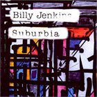 BILLY JENKINS Suburbia album cover