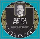 BILLY KYLE The Chronological Classics: Billy Kyle 1939-1946 album cover