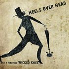 BILLY MARTIN Billy Martin's Wicked Knee : Heels Over Head album cover
