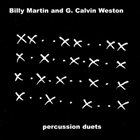 BILLY MARTIN Percussion Duets (with Grant Calvin Weston) album cover