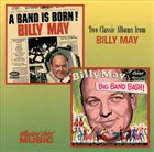 BILLY MAY A Band Is Born / Big Band Bash album cover