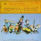 BILLY MAY Sorta-Dixie! album cover